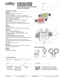 EXR2HGLEDEM EXR2HRLEDEM LED Exit/EMergency Light Combination with Remote Capabilities