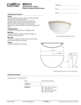 WS012 Spheris Quarter Sphere Plastic Incandescent Wall Sconce Specifications/Features