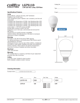 LG7511D 11W LED A21 Lamp, E26 Base Specifications/Features Lamp
