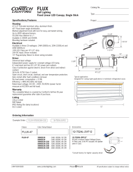 FLUX Self Lighting Fixed Linear LED Canopy, Single Stick Specifications/Features