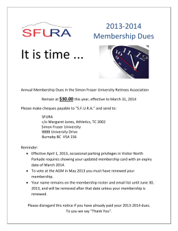 It is time ... 2013-2014 Membership Dues $30.00