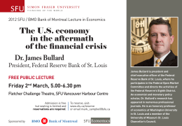 The U.S. economy in the aftermath of the financial crisis Dr. James Bullard
