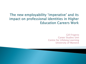 Gill Frigerio Career Studies Unit Centre for Lifelong Learning University of Warwick