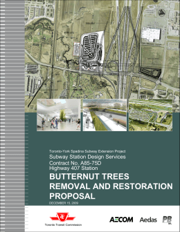 BUTTERNUT TREES REMOVAL AND RESTORATION PROPOSAL Subway Station Design Services