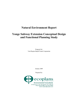 Natural Environment Report Yonge Subway Extension Conceptual Design and Functional Planning Study