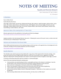 NOTES OF MEETING Equality and Diversity Network Date: Wednesday 29 April 14:00hrs