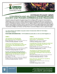 INTERDISCIPLINARY SERIES CONVERSION AND RELIGIOUS TRANSFORMATION: ANCIENT AND MODERN EXPERIENCES AND PARADIGMS