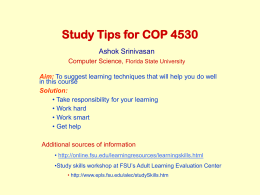 Study Tips for COP 4530 Ashok Srinivasan