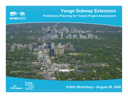 Yonge Subway Extension Public Workshop – August 26, 2008
