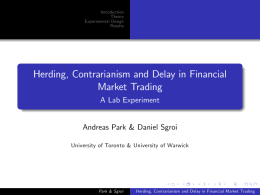 Herding, Contrarianism and Delay in Financial Market Trading A Lab Experiment