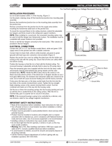 INSTALLATION PROCEDURES For ConTech Lighting Low Voltage Recessed Housing: LVR316