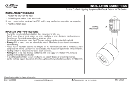 INSTALLATION PROCEDURES For the ConTech Lighting Symphony Mini-Track Fixture: MCT-6 Series