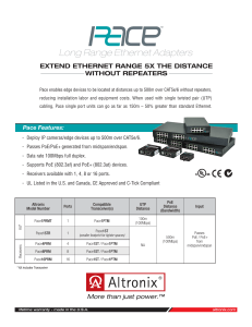 Long Range Ethernet Adapters EXTEND ETHERNET RANGE 5X THE DISTANCE WITHOUT REPEATERS