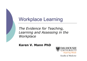 Workplace Learning The Evidence for Teaching, Learning and Assessing in the Workplace