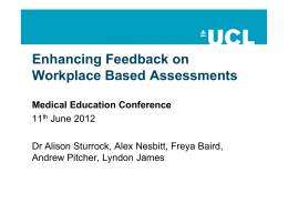 Enhancing Feedback on Workplace Based Assessments Medical Education Conference 11