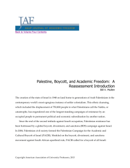 Palestine, Boycott, and Academic Freedom:  A Reassessment Introduction Bill V. Mullen