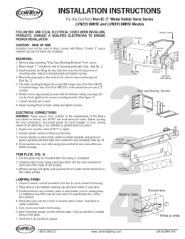 "INSTALLATION INSTRUCTIONS Non-IC 3"" Metal Halide Varia Series LVN2016MHX and LVN3916MHX Models"