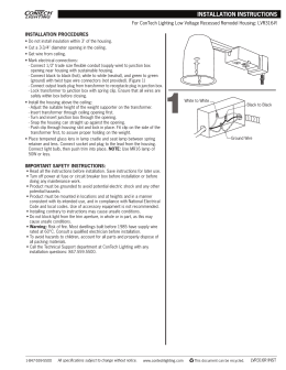 INSTALLATION PROCEDURES For ConTech Lighting Low Voltage Recessed Remodel Housing: LVR316-R