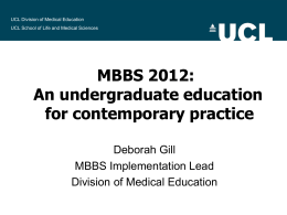 MBBS 2012: An undergraduate education for contemporary practice