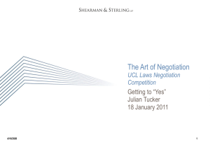 "The Art of Negotiation Getting to ""Yes"" Julian Tucker 18 January 2011"