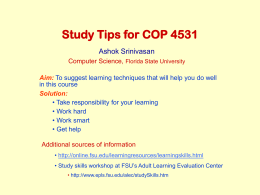 Study Tips for COP 4531 Ashok Srinivasan