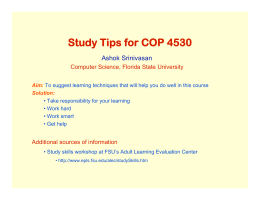 Study Tips for COP 4530 Ashok Srinivasan Computer Science, Florida State University