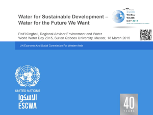 – Water for Sustainable Development Water for the Future We Want