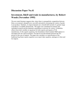 Discussion Paper No.41 Investment, R&D and trade in manufactures, by Robert