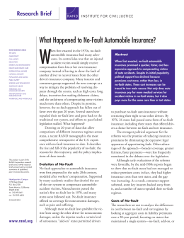 W What Happened to No-Fault Automobile Insurance? Research Brief