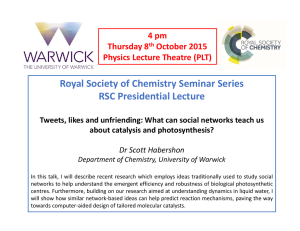 Royal Society of Chemistry Seminar Series RSC Presidential Lecture 4 pm Thursday 8