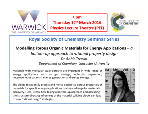 Royal Society of Chemistry Seminar Series Modelling Porous Organic Materials for Energy Applications bottom‐up approach to rational property design 4 pm
