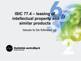 – leasing of  ISIC 77.4 intellectual property and
