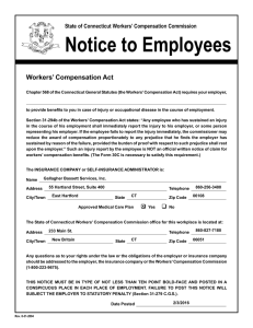 Notice to Employees Workers' Compensation Act State of Connecticut Workers' Compensation Commission