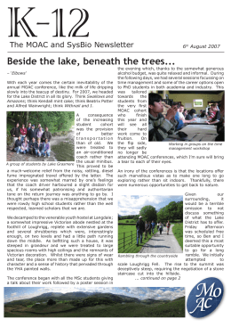 K-12 Beside the lake, beneath the trees... The MOAC and SysBio Newsletter 6