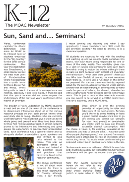 K-12 Sun, Sand and... Seminars! The MOAC Newsletter 9