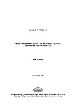 HEALTH INSURANCE FOR THE INFORMAL SECTOR: PROBLEMS AND PROSPECTS