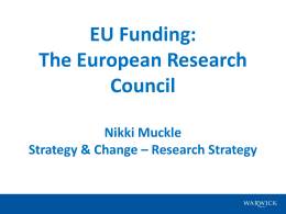 EU Funding: The European Research Council Nikki Muckle