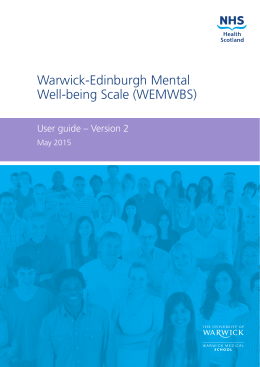 Warwick-Edinburgh Mental Well-being Scale (WEMWBS) User guide – Version 2 May 2015