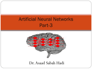 Artificial Neural Networks Part-3 Dr. Asaad Sabah Hadi