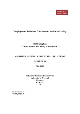Employment Relations: The heart of health and safety  Bill Callaghan