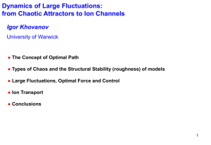 Dynamics of Large Fluctuations: from Chaotic Attractors to Ion Channels Igor Khovanov