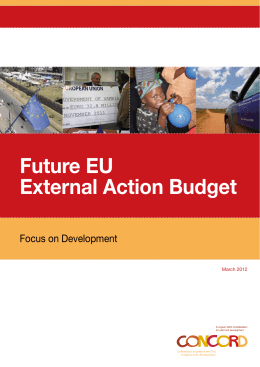Future EU External Action Budget Focus on Development March 2012