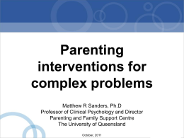 Parenting interventions for complex problems