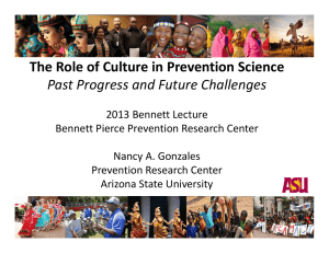 The Role of Culture in Prevention Science Past Progress and Future Challenges