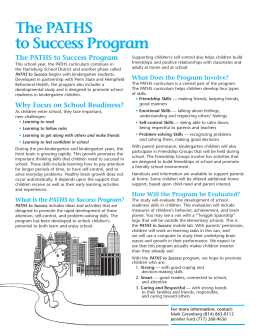 The PATHS to Success Program The PATHS to Success Program