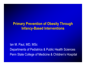 Primary Prevention of Obesity Through Infancy-Based Interventions
