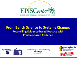 From Bench Science to Systems Change: Reconciling Evidence-based Practice with Practice-based Evidence