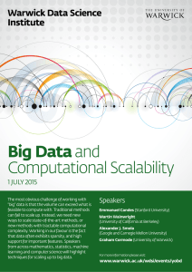 Big Data Computational Scalability Warwick Data Science Institute