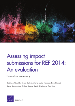 Assessing impact submissions for REF 2014: An evaluation Executive summary