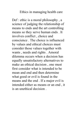 Ethics in managing health care  science of judging the relationship of